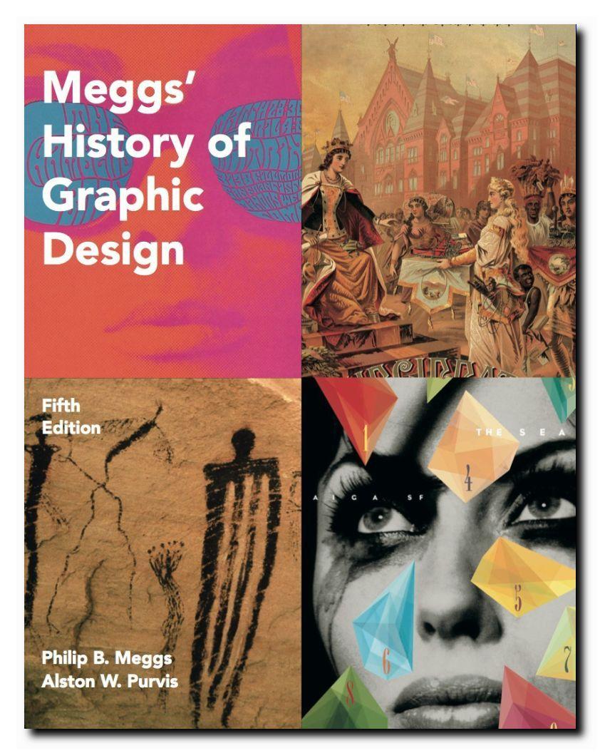 History of Graphic Design Meggs